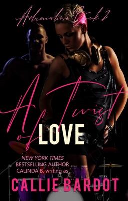 A Twist of Love: A Rock Star Romance - Callie Bardot pdf download
