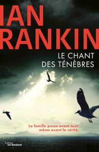 Le chant des ténèbres - Ian Rankin pdf download