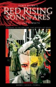 Pierce Brown's Red Rising: Sons of Ares Vol 2- Wrath - Pierce Brown, Rik Hoskin & Eli Powell pdf download