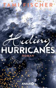 Hiding Hurricanes - Tami Fischer pdf download