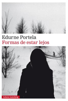 Formas de estar lejos - Edurne Portela pdf download