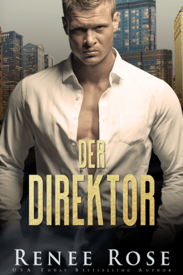 Der Direktor - Renee Rose pdf download