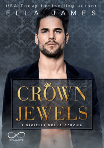 Crown Jewels: I gioielli della Corona - Ella James & Cristina Fontana pdf download