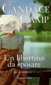 Un libertino da sposare - Candace Camp pdf download