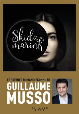 Skidamarink - Guillaume Musso pdf download