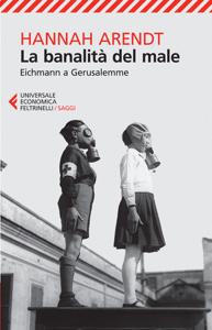 La banalità del male - Hannah Arendt pdf download