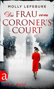Die Frau vom Coroner's Court - Molly Lefebure pdf download