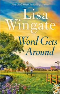 Word Gets Around - Lisa Wingate pdf download