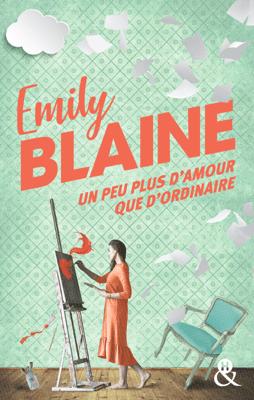 Un peu plus d'amour que d'ordinaire - Emily Blaine pdf download