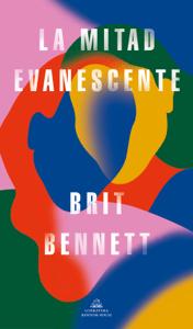 La mitad evanescente - Brit Bennett pdf download