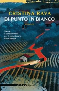 Di punto in bianco (Nero Rizzoli) - Cristina Rava pdf download