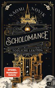 Scholomance – Tödliche Lektion - Naomi Novik pdf download