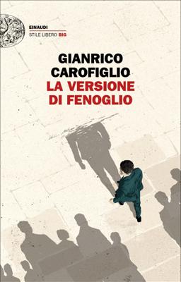 La versione di Fenoglio - Gianrico Carofiglio pdf download