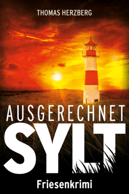 Ausgerechnet Sylt - Thomas Herzberg pdf download