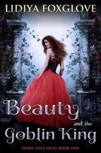 Beauty and the Goblin King - Lidiya Foxglove pdf download