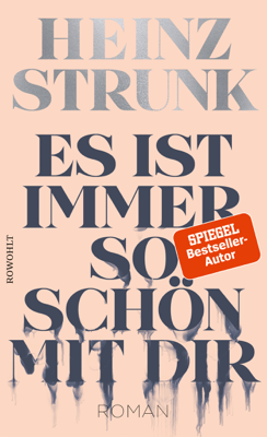 Es ist immer so schön mit dir - Heinz Strunk pdf download