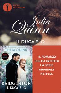 Bridgerton - 1. Il duca e io - Julia Quinn pdf download