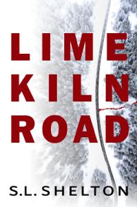Lime Kiln Road - S.L. Shelton pdf download
