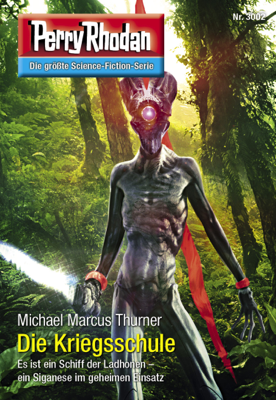Perry Rhodan 3002: Die Kriegsschule - Michael Marcus Thurner pdf download