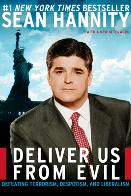 Deliver Us from Evil - Sean Hannity