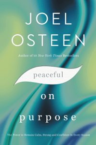 Peaceful on Purpose - Joel Osteen pdf download