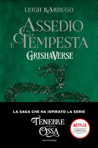 Grishaverse - Assedio e tempesta - Leigh Bardugo pdf download