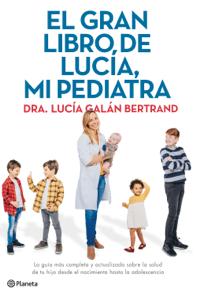 El gran libro de Lucía, mi pediatra - Lucía Galán Bertrand pdf download