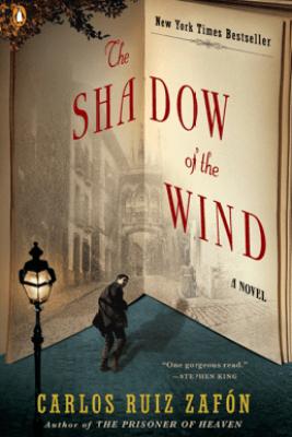 The Shadow of the Wind - Carlos Ruiz Zafón & Lucia Graves