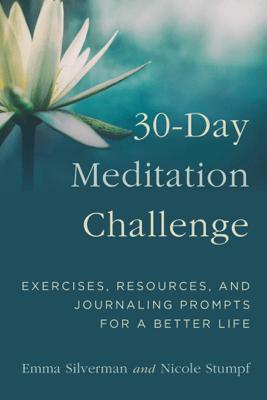 30-Day Meditation Challenge - Emma Silverman & Nicole Stumpf pdf download