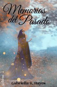 Memorias del pasado - Gabriella R. Hayes pdf download