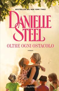 Oltre ogni ostacolo - Danielle Steel pdf download
