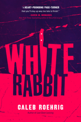 White Rabbit - Caleb Roehrig