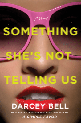 Something She's Not Telling Us - Darcey Bell pdf download