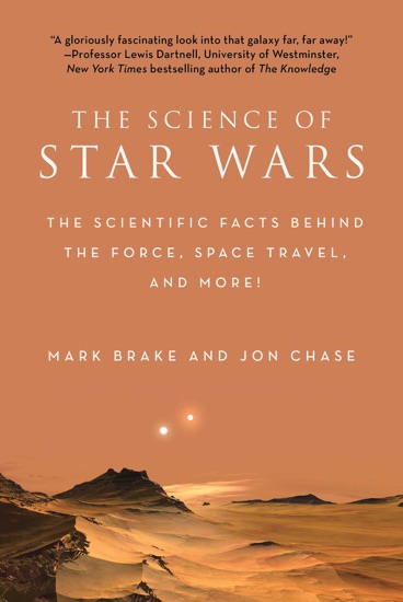 The Science of Star Wars by Mark Brake & Jon Chase pdf download