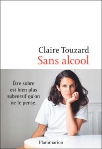 Sans alcool - Claire Touzard pdf download