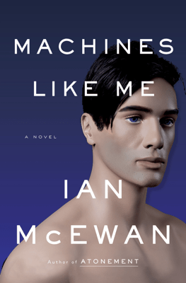 Machines Like Me - Ian McEwan pdf download
