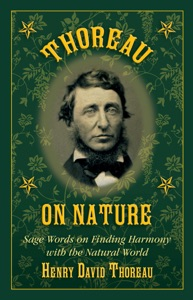 Thoreau on Nature - Henry David Thoreau & Nick Lyons pdf download