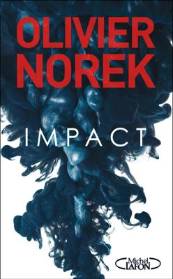 Impact - Olivier Norek pdf download