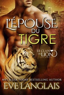 L'Épouse du Tigre - Eve Langlais pdf download