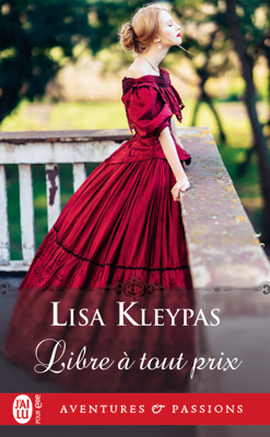 Libre à tout prix - Lisa Kleypas pdf download