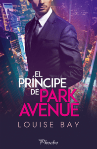 El príncipe de Park Avenue - Louise Bay pdf download