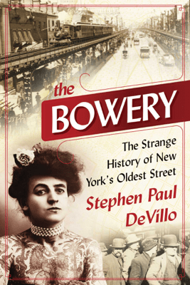 The Bowery - Stephen Paul DeVillo pdf download