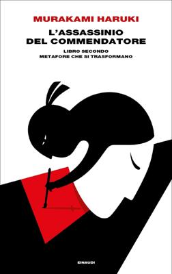L'assassinio del Commendatore. Libro secondo - Haruki Murakami pdf download
