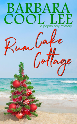 Rum Cake Cottage - Barbara Cool Lee pdf download