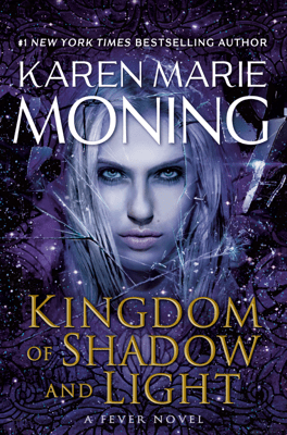 Kingdom of Shadow and Light - Karen Marie Moning pdf download