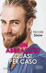 Un abbraccio quasi per caso - Nicole Snow pdf download