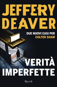 Verità imperfette - Jeffery Deaver pdf download