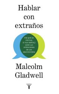 Hablar con extraños - Malcolm Gladwell pdf download