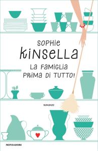 La famiglia prima di tutto! - Sophie Kinsella pdf download
