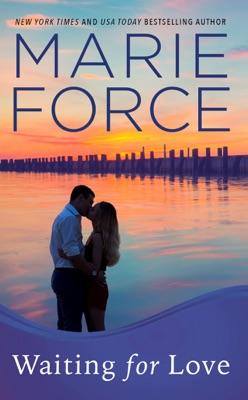 Waiting for Love (Gansett Island Series, Book 8) - Marie Force pdf download